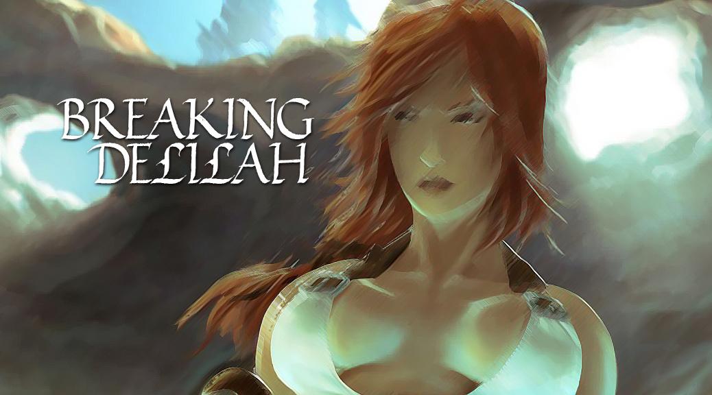 Breaking Delilah
